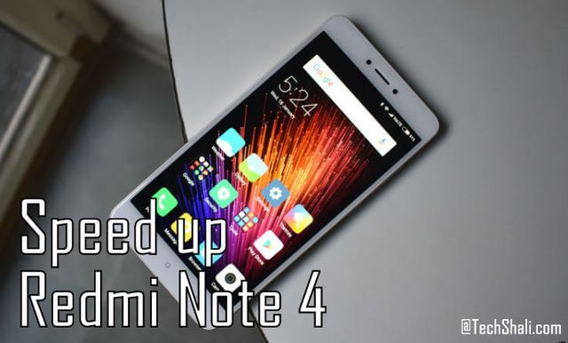 Photo of How to Speed up Redmi Note 4 [No Root]