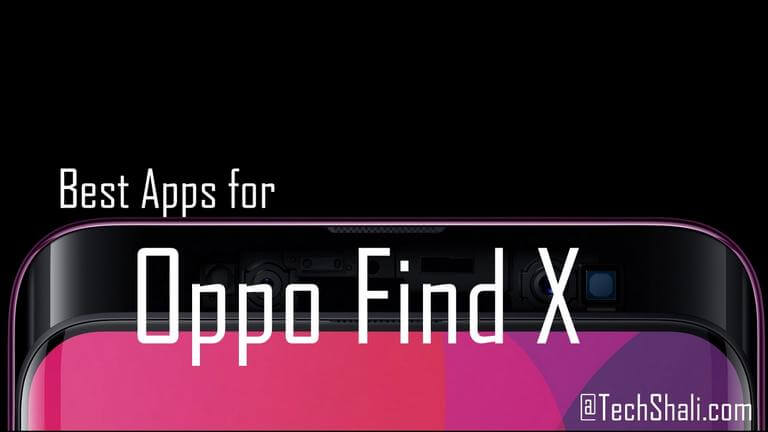 Photo of 10 Best Apps for Oppo Find X