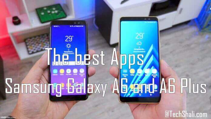 Photo of 10 Best Apps for Samsung Galaxy A6 and A6 Plus