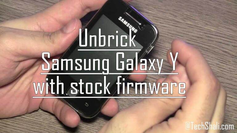 Unbrick Samsung Galaxy Y with stock firmware