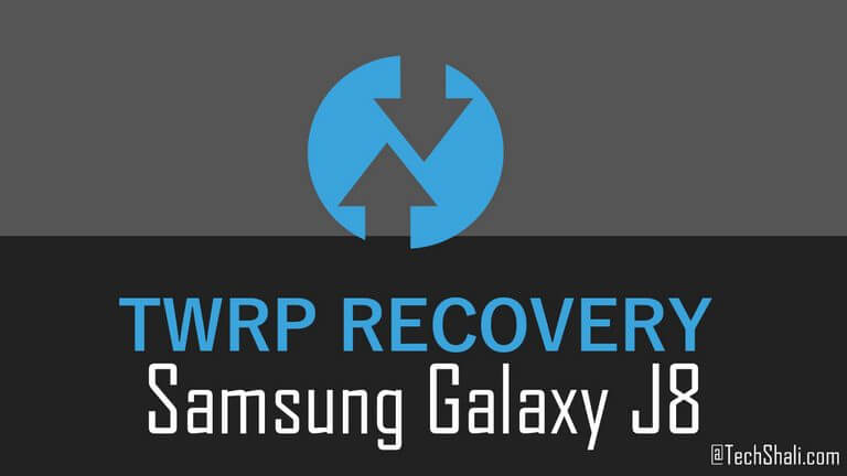 Install TWRP Recovery on Samsung Galaxy J8