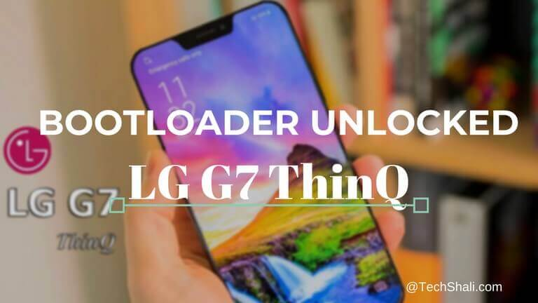 Photo of How to unlock bootloader on LG G7 ThinQ [Definitive Guide]