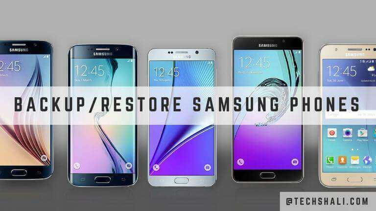 Photo of How to Backup & Restore Samsung Galaxy Smartphones [Definitive Guide]