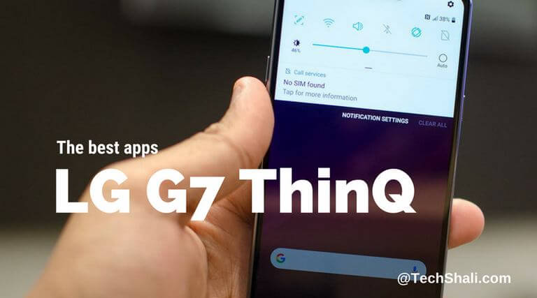 Photo of 10 Best Apps for LG G7 ThinQ