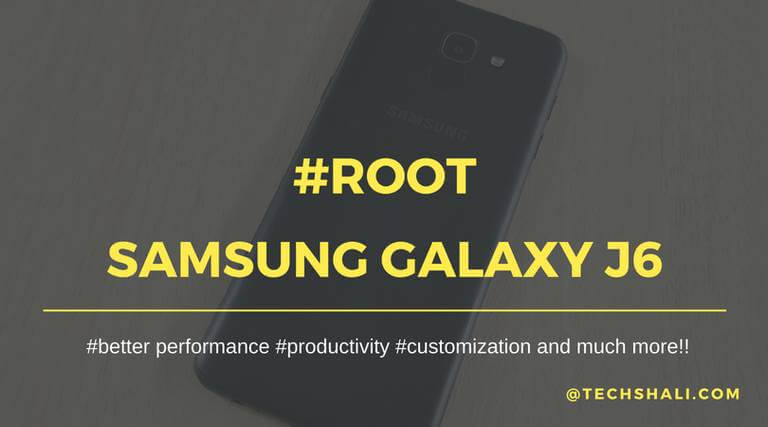 How to Root Samsung Galaxy J6 [2018]