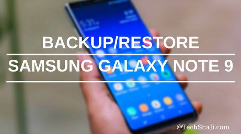 Photo of How to Backup Samsung Galaxy Note 9 on PC [+Restore]