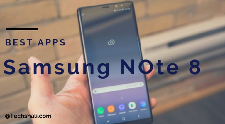 Best apps for Samsung Galaxy Note 8