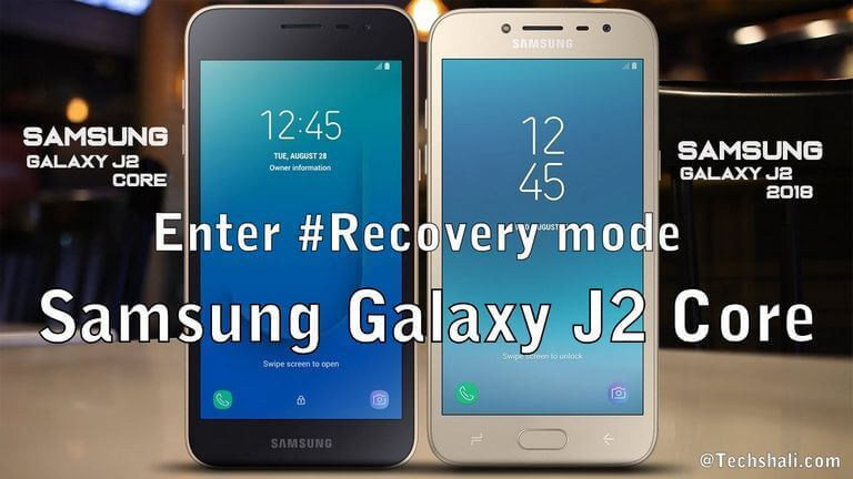 Enter Recovery Mode Samsung Galaxy J2 Core [2018]
