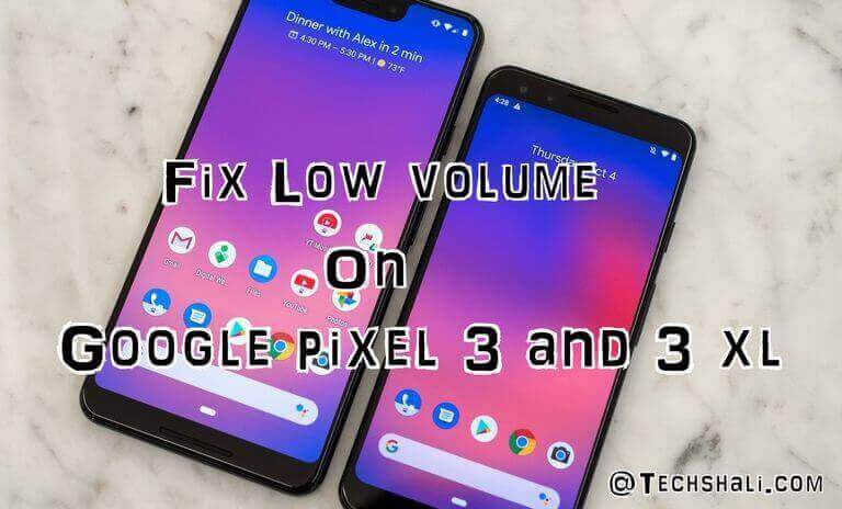 Photo of How to increase Audio Volume on Pixel 3 and 3 XL