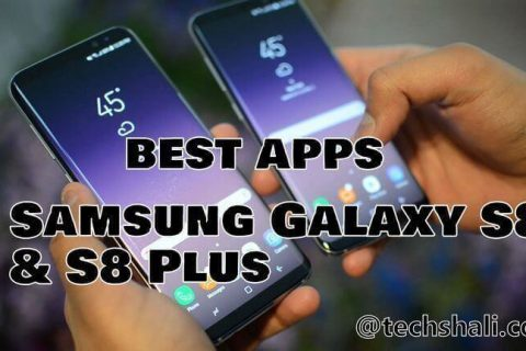 10 Best Apps for Samsung Galaxy S8 and S8 Plus