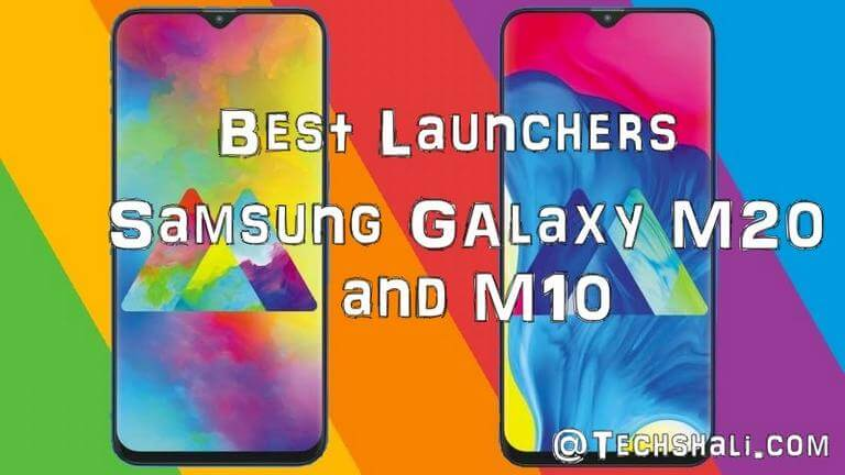 Photo of 5 Best Launcher Apps for Samsung Galaxy M20/M10