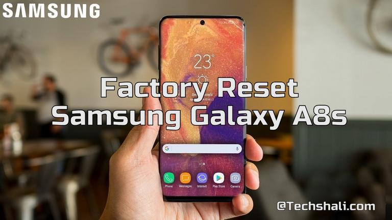 Photo of How to factory reset Samsung Galaxy A8s