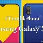 Troubleshoot Most Common Samsung Galaxy M20 Problems & Fixes
