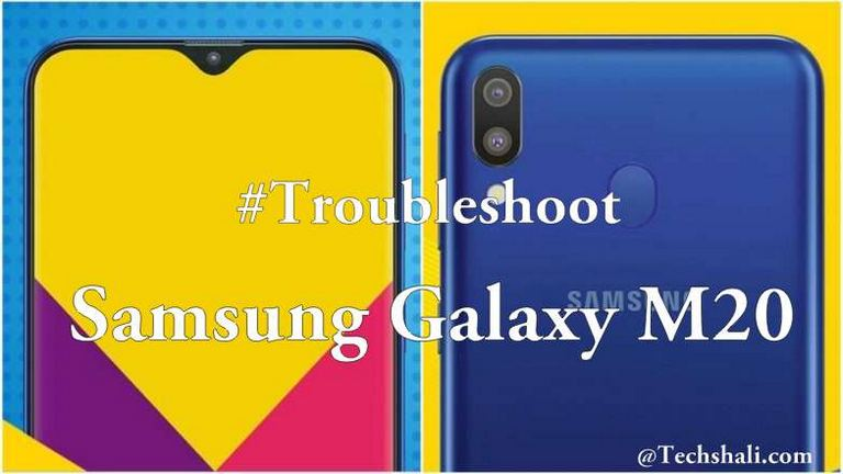 Photo of 10 Most Common Samsung Galaxy M20 Problems & Fixes