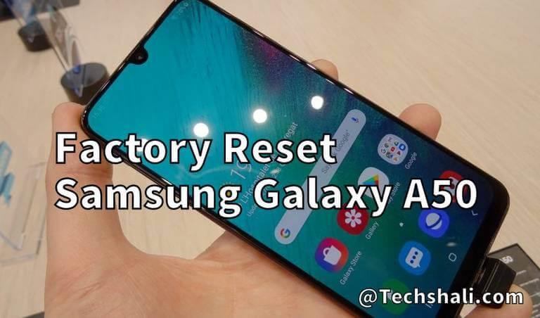 Factory/Hard Reset Samsung Galaxy A50