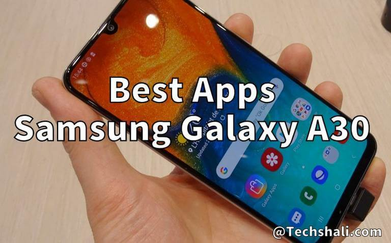 Photo of 5 Must Have Apps for Samsung Galaxy A30