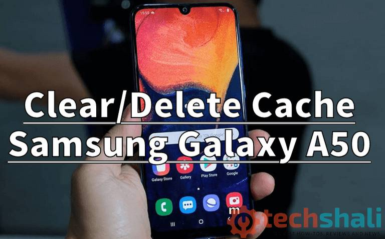 Clear/Delete Cache on Samsung Galaxy A50