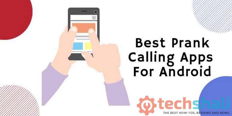 Photo of 4 Best Prank Calling Apps In 2019