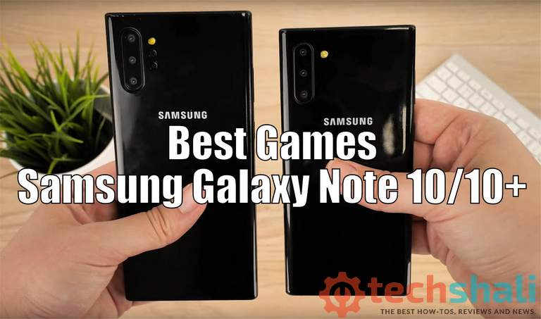 Photo of 13 Best Games for Samsung Galaxy Note 10 and Note 10+