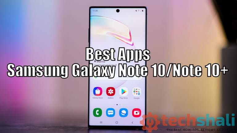 List of Best Apps for Samsung Galaxy Note 10 and Note 10 Plus