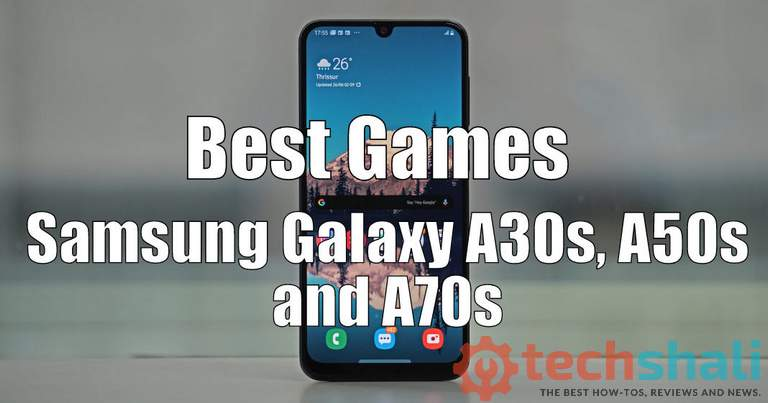 Best Games for Samsung Galaxy A30s, A50s, A70s
