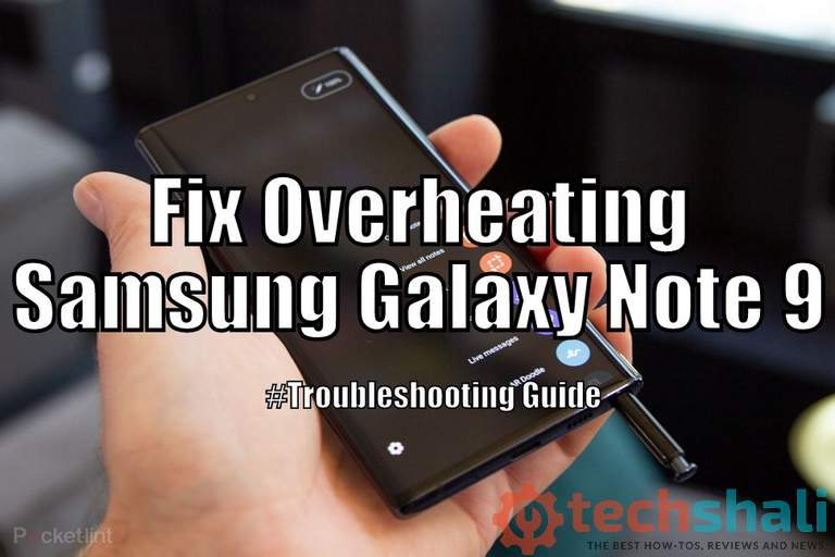 Photo of Troubleshoot Samsung Galaxy Note 10 Overheating Issues