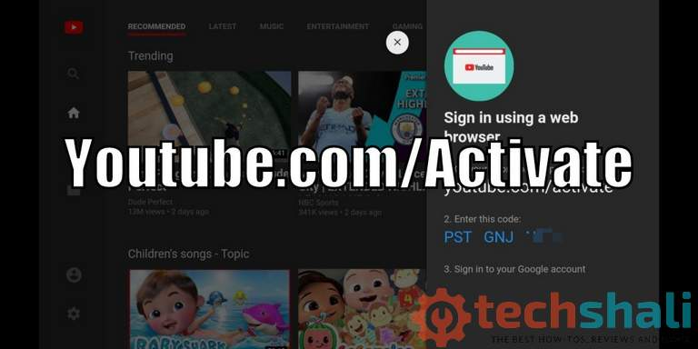Photo of How to activate YouTube Using Youtube.com/activate