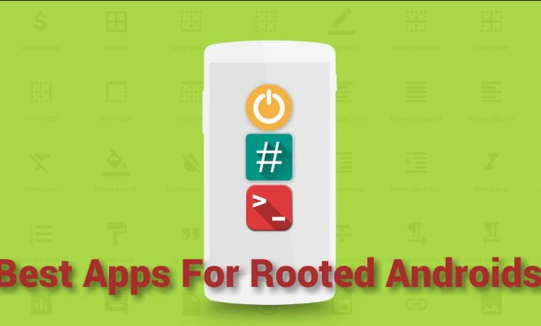 10 Most-have root Apps for Android