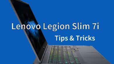 Photo of 5 Best Lenovo Legion Slim 7i Tips and Tricks