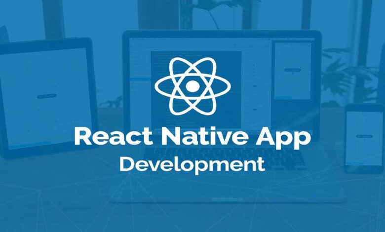 The Benefits of React Native for Mobile App Development