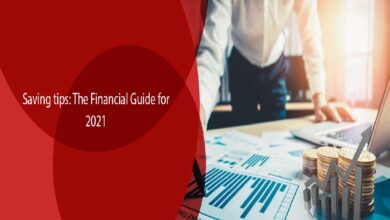 Photo of Saving Tips: The Financial Guide for 2021
