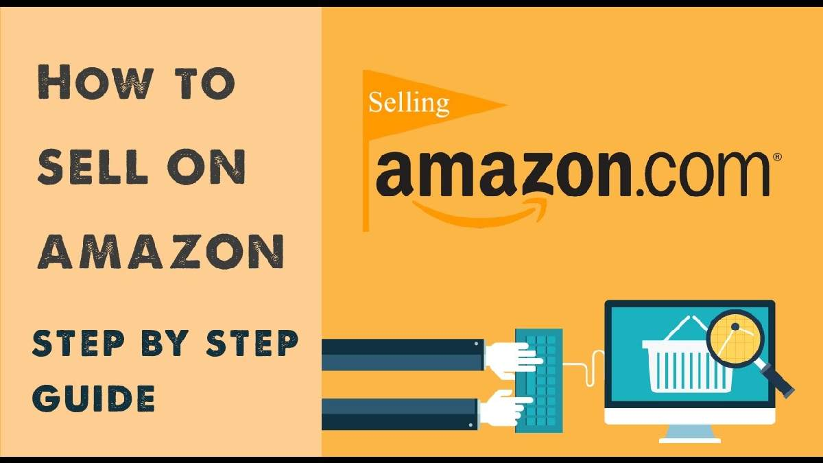 Selling on Amazon — a Complete Guide to Get Started!