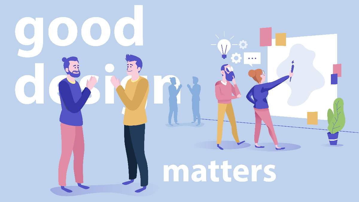 Good design matters.